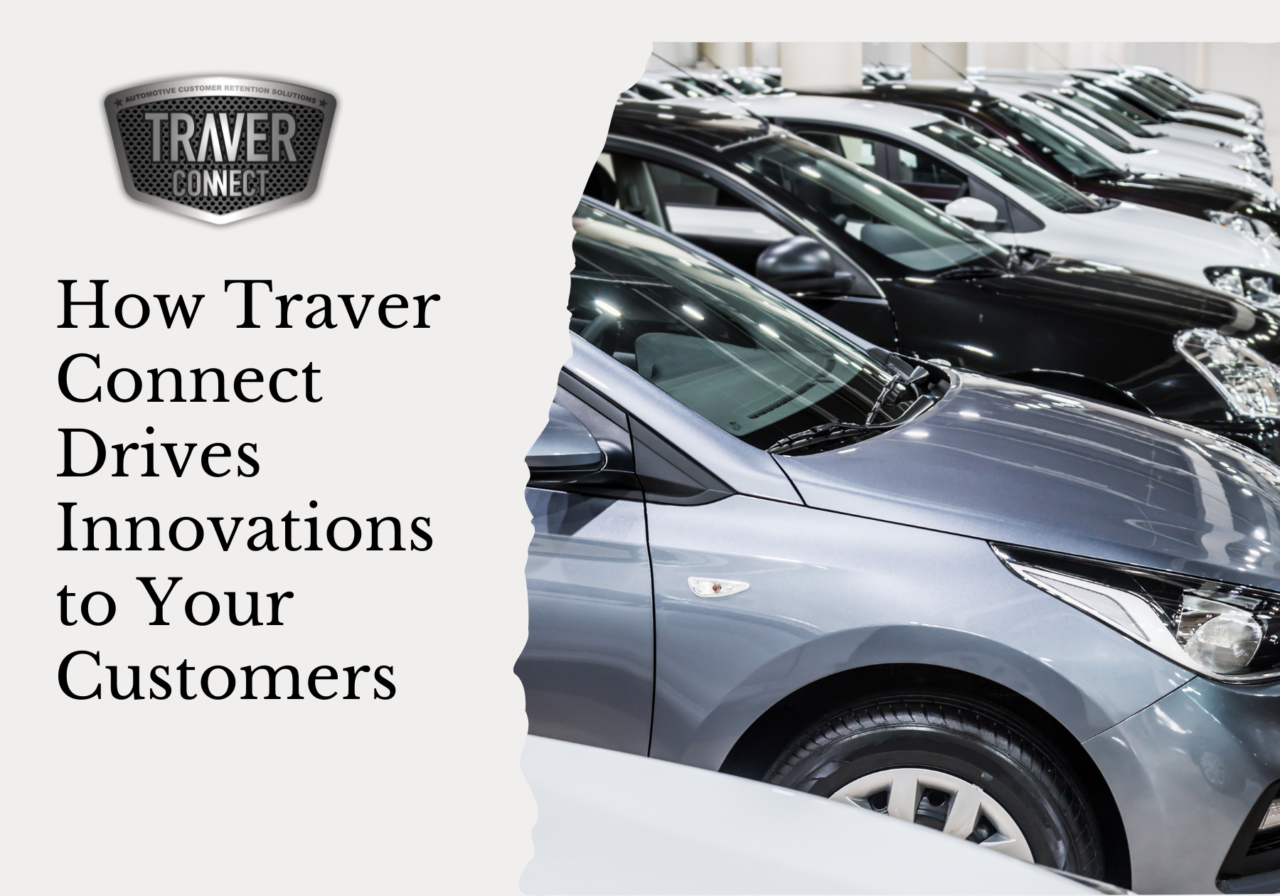 How Traver Connect Drives Innovations to Your Customers